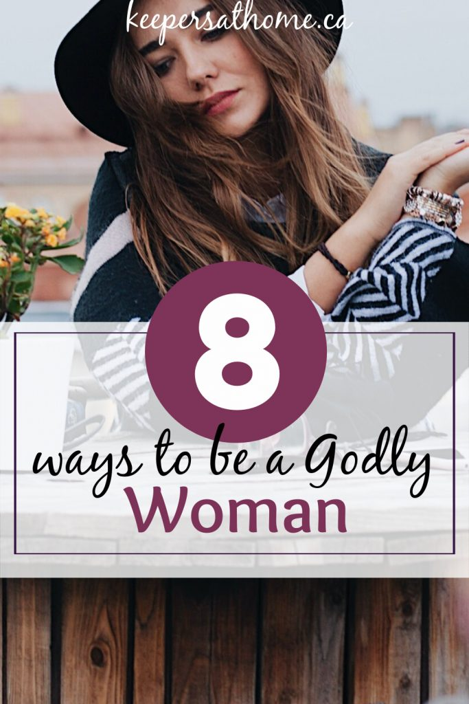 what a Godly Woman Is